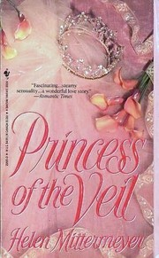 Cover of: Princess of the veil | Helen Mittermeyer