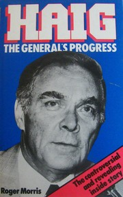 Cover of: Haig, the General's progress