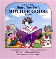 The Best Hawaiian Style Mother Goose Ever by Kevin Sullivan