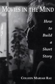 Cover of: Movies in the Mind, How to Build a Short Story