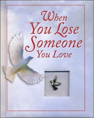 When You Lose Someone You Love (2012 edition)   Open Library