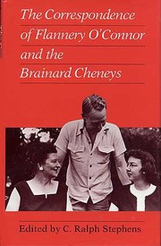 Cover of: The correspondence of Flannery O'Connor and the Brainard Cheneys