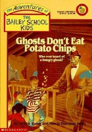 Cover of: Ghosts Don't Eat Potato Chips | Debbie Dadey