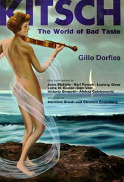Kitsch by Gillo Dorfles, Gillo Dorfles