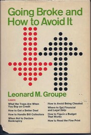 Cover of: Going broke and how to avoid it by Leonard M. Groupe