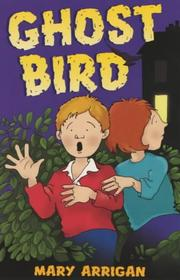 Cover of: Ghost Bird