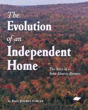Cover of: The evolution of an independent home