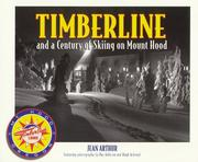 Cover of: Timberline and a Century of Skiing on Mount Hood