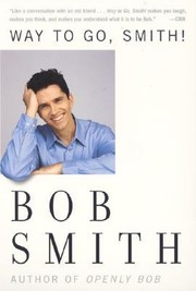 Cover of: Way to go, Smith! | Bob Smith