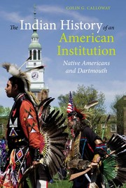 Cover of: The Indian History of an American Institution: Native Americans and Dartmouth