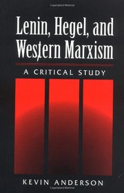 Cover of: Lenin, Hegel, and Western Marxism: A Critical Study