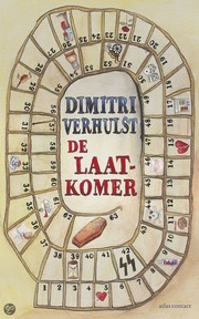 Cover of: De Laatkomer by
