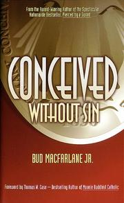 Cover of: Conceived Without Sin | Bud Macfarlane Jr.