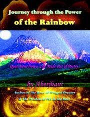 Cover of: Journey through the Power of the Rainbow