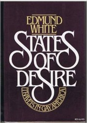 Cover of: States of Desire: Travels in Gay America