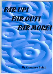 Cover of: FAR UP! FAR OUT! FAR MORE!