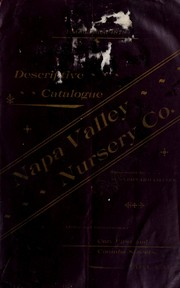 Descriptive catalogue of the Napa Valley Nursery Co by Napa Valley Nursery Co