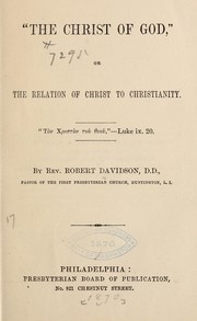 "Cover of: ""The Christ of God"", or, The relation of Christ to Christianity ..."