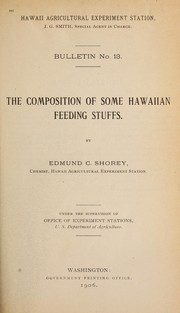 Cover of: The composition of some Hawaiian feeding stuffs