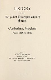 Cover of: History of the Methodist Episcopal Church South in Cumberland, Maryland