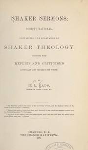 Cover of: Shaker sermons, scripto-rational
