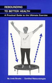 Cover of: Rebounding to Better Health | Linda Brooks