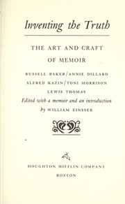 Cover of: Inventing the truth : the art and craft of memoir |