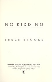 Cover of: No kidding | Bruce Brooks