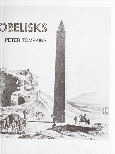 The magic of obelisks by Peter Tompkins