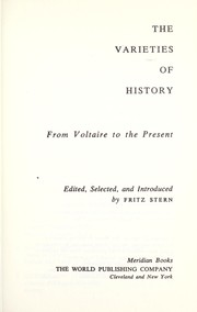 Cover of: The varieties of history, from Voltaire to the present. | Fritz Richard Stern