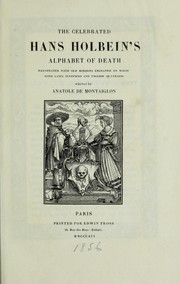 Cover of: The celebrated Hans Holbein's Alphabet of death