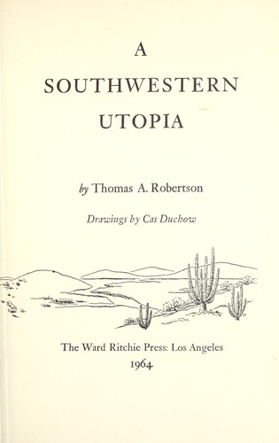 A southwestern Utopia by