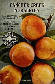 Cover of: Illustrated catalogue and practical planters guide combined | Fancher Creek Nurseries