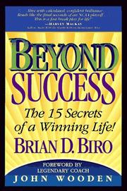 Cover of: Beyond success | Brian D. Biro