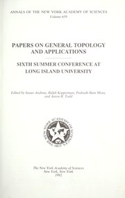 Cover of: Papers on general topology and applications | edited by Susan Andima, Ralph Kopperman, Prabudh Ram Misra, and Aaron R. Todd.