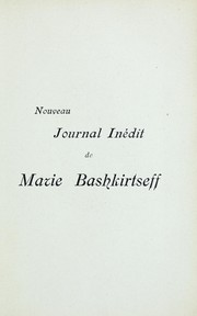Cover of: Nouveau journal inedit de Marie Bashkirtseff