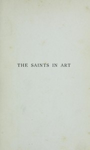 The saints in art by Tabor, Margaret E.