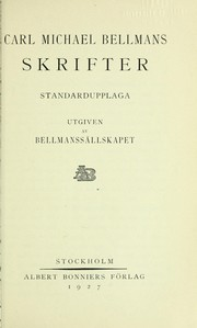 Cover of: Carl Michael Bellmans Skrifter