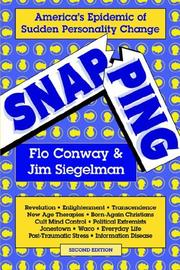 Snapping by Flo Conway, Jim Siegelman