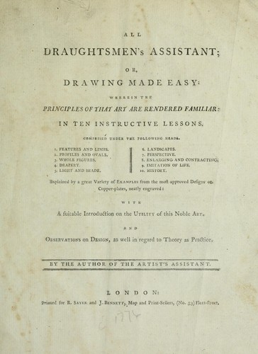 All draughtsmen's assistant, or, Drawing made easy by Carington Bowles