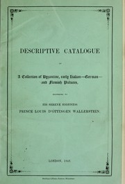 Cover of: Descriptive catalogue of a collection of Byzantine, early Italian, German and Flemish pictures