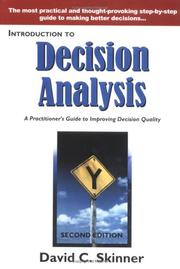 Introduction to Decision Analysis: A Practitioner's Guide to Improving Decision Quality