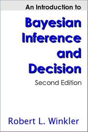 An Introduction to Bayesian Inference and Decision