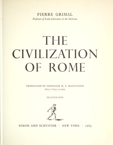 The civilization of Rome.