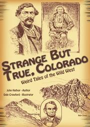 Cover of: Strange but True, Colorado | John Hafnor
