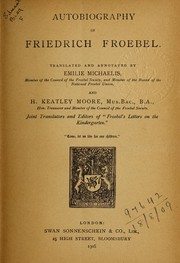 Cover of: Autobiography of Friedrich Froebel
