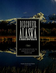 Cover of: Discover Alaska : an introduction to America's last frontier |