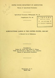 Cover of: Agricultural labor in the United States, 1936-1937