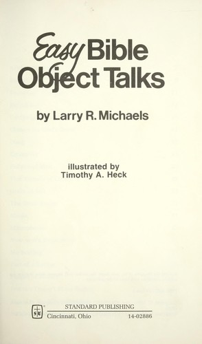 Easy Bible Object Talks by Larry Michaels