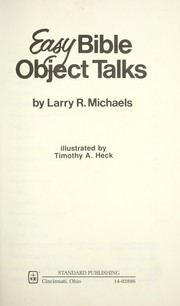 Cover of: Easy Bible Object Talks by Larry Michaels